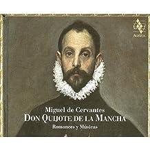Don Quijote de la Mancha: Romancesy Musicas