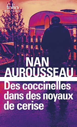Des coccinelles dans des noyaux de cerise par Nan Aurousseau