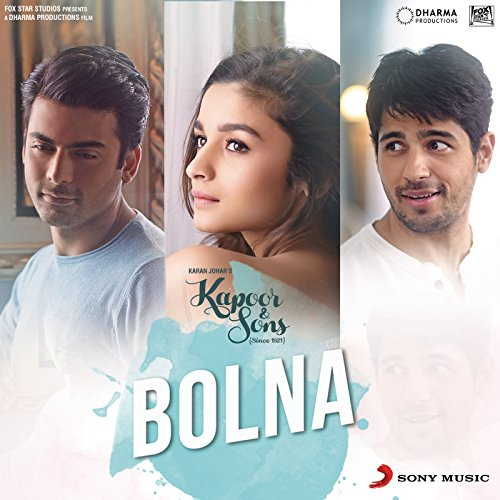 "Bolna (From ""Kapoor & Sons (Si..."