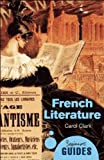 FRENCH LITERATURE - A BEGINNERS GUIDE
