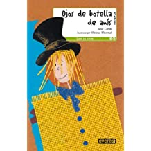 Ojos de Botella de Anís (Leer es vivir / Teatro)