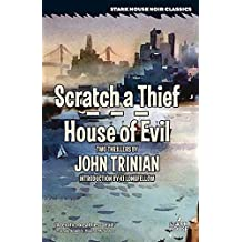 Scratch a Thief / House of Evil (English Edition)