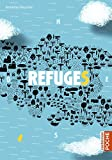 Refuges (Casterman Poche) (French Edition)