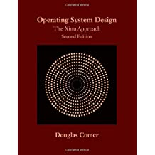Operating System Design: The Xinu Approach