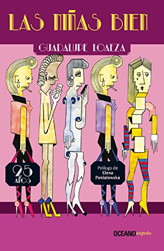 Las niñas bien. 25 años después (Biblioteca Guadalupe Loaeza)