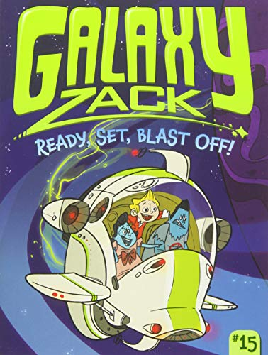 Ready, Set, Blast Off! (Galaxy Zack) [Idioma Inglés]