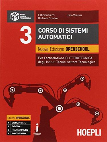 Corso di sistemi automatici. Ediz. openschool. Per gli Ist. tecnici industriali. Con e-book. Con espansione online: 3