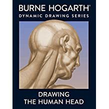 Drawing the Human Head by Burne Hogarth (1989-02-01)