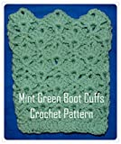 Mint Green Boot Cuffs Crochet Pattern (English Edition)