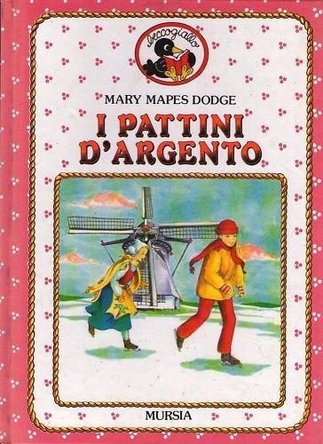 M.M. Dodge - I PATTINI D'ARGENTO