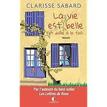 La vie est belle et drôle à la fois (LITTERATURE GEN) (French Edition)
