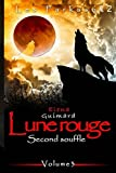 Lune Rouge: Second souffle - Volume 3 (Les Farkasok, Band 2)