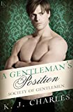 A Gentleman's Position: A Society of Gentlemen Novel