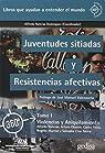 Juventudes sitiadas y resistencias afectivas: Violencias y Aniquilamiento: 1 par Alfredo Nateras Domínguez