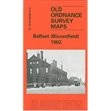 Belfast (Bloomfield) 1902: Co Down Sheet 4.12 (Old Ordnance Survey Maps of County Down)