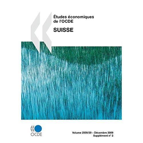 Etudes économiques de l'OCDE: Suisse 2009 (ECONOMIE)