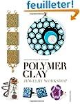 Polymer Clay Jewelry Workshop: Handcr...
