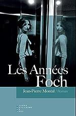 Les Années Foch de Jean-Pierre Montal