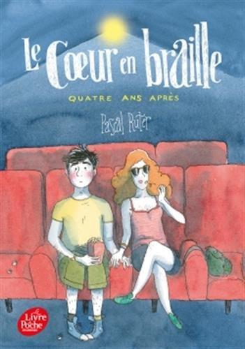 Le coeur en braille - Tome 3: Quatre ans aprs