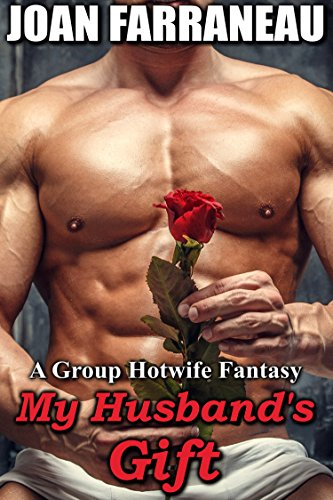 my-husbands-gift-a-group-hotwife-fantasy-english-edition
