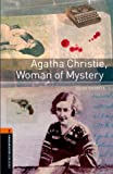 Image de Agatha Christie, Woman of Mystery Level 2 Oxford Bookworms Library