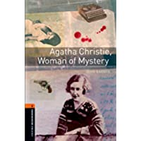 Agatha Christie, Woman of Mystery Level 2 Oxford Bookworms Library: