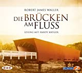 Robert James Waller: Die Brücken am Fluss