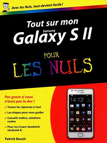 Tout sur mon Galaxy S II (version ICS) Pour les Nuls par Patrick BEUZIT
