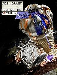 Pushing Ice Cream In Dallas