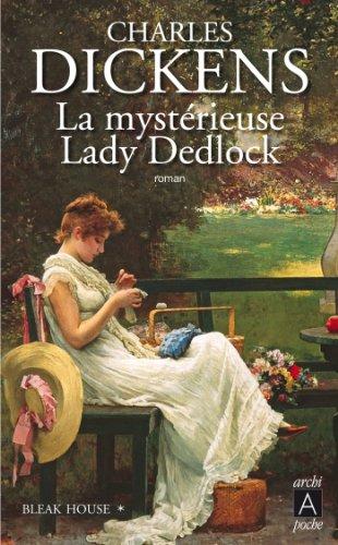 Livre gratuits Bleak House T1 : La mystérieuse Lady Dedlock pdf, epub