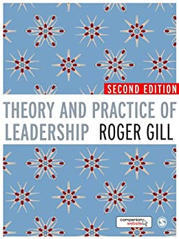 Theory and Practice of Leadership by [Gill, Roger]