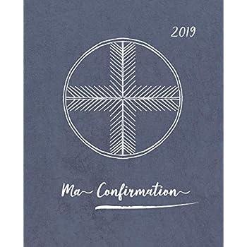 Ma Confirmation: Livre d'or avec beaucoup d'espace pour les souhaits bénis   comme idée cadeau pour l'enfant de communion   amour, bonheur et bénédiction à écrire