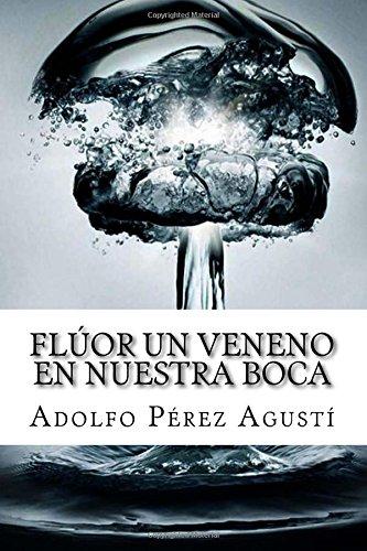 fluor-un-veneno-en-nuestra-boca-volume-62-tratamiento-natural
