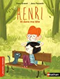 Henri lit dans ma tête | Grevet, Yves (1961-....). Auteur