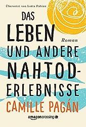 Das Leben und andere Nahtoderlebnisse (German Edition)