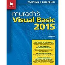 Murach's Visual Basic 2015: Training & Reference