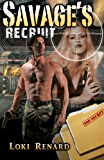 Savage's Recruit (Military Discipline Book 1) (English Edition)
