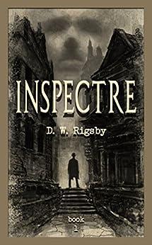 Inspectre (English Edition) di [Rigsby, D.W.]