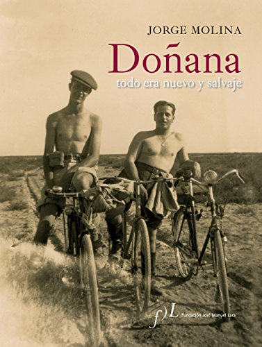 Descargar Libro Doñana. Todo era nuevo y salvaje. (CIUDADES Hª) de Jorge Molina