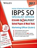 #8: Wiley's Institute of Banking Personnel Selection Specialist Officer (IBPS SO) Marketing Officer (Scale-I) Exam Goalpost: Solved Papers & Mock Tests