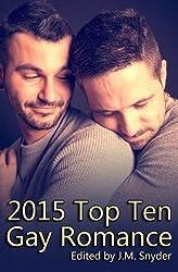 2015 Top Ten Gay Romance by J.M. Snyder (2016-02-03)