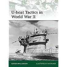 U-boat Tactics in World War II (Elite) by Gordon Williamson (2010-10-19)
