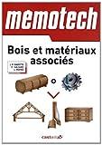 """Bois et matériaux associés : Du Bac Pri aux BTS de la filière """"bois"""""""