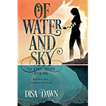 Of Water and Sky: The Seekin Trilogy: Book One (English Edition)