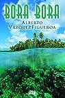 Bora Bora par Vázquez-Figueroa
