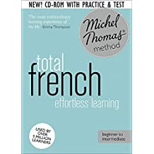 Total Foundation Course: Learn French with the Michel Thomas Method