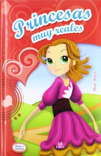 Princesas Muy Reales (Col, Magia Y Fantasmas) (Magia y Fantasía)