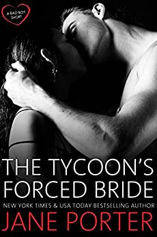 The Tycoon's Forced Bride by [Porter, Jane]