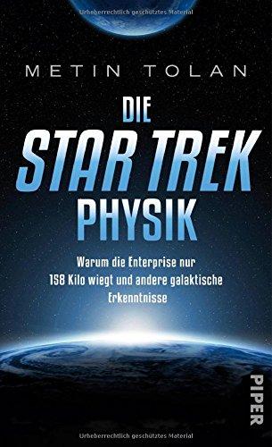 die-star-trek-physik-warum-die-enterprise-nur-158-kilo-wiegt-und-andere-galaktische-erkenntnisse