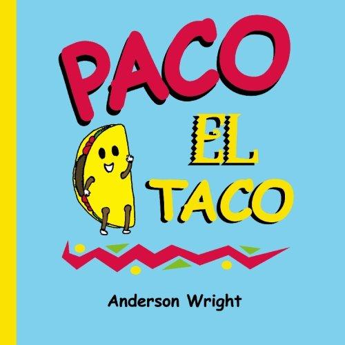 Paco El Taco por Anderson Wright